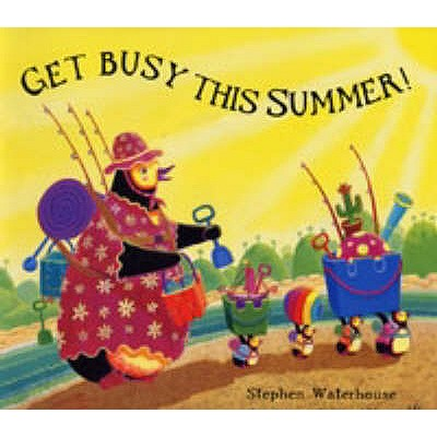 Get Busy This Summer! - Waterhouse, Stephen