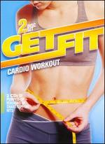Get Fit: Cardio Workout