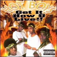 Get It How U Live! - Hot Boys
