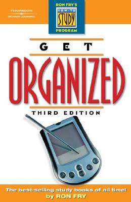 Get Organized - Fry, Ronald W