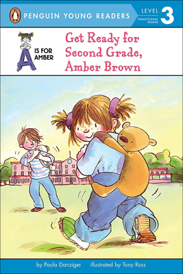 Get Ready for Second Grade, Amber Brown - Danziger, P, and Danziger, Paula