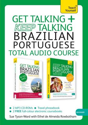 Get Talking/Keep Talking Brazilian Portuguese: A Teach Yourself Audio Pack - Tyson-Ward, Sue, and Rowbotham, Ethel