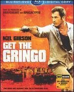 Get the Gringo [Blu-ray/DVD] [Includes Digital Copy]