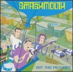 Get the Picture? - Smash Mouth
