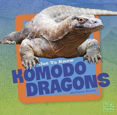 Get to Know Komodo Dragons - Brett, Flora