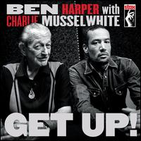 Get Up! [Deluxe Edition] - Ben Harper/Charlie Musselwhite