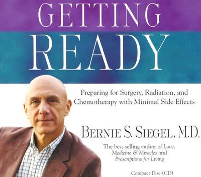 Getting Ready - Siegel, Bernie, Dr.