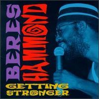 Getting Stronger - Beres Hammond