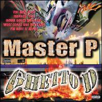 Ghetto D - Master P