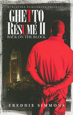 Ghetto Resume II: Back on the Block - Simmons, Freddie