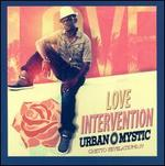 Ghetto Revelations, Vol. 4: Love Intervention