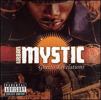 Ghetto Revelations - Urban Mystic