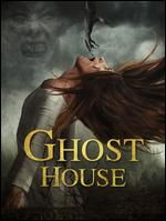 Ghost House - Rich Ragsdale