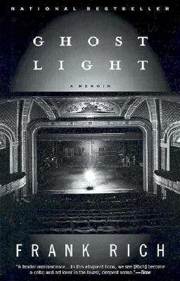 Ghost Light: A Memoir - Rich, Frank