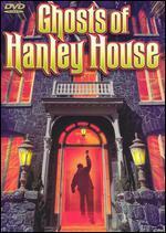 Ghost of Hanley House