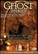 Ghost Stories, Vol. 2