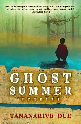 Ghost Summer: Stories - Due, Tananarive