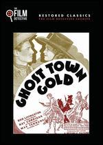 Ghost Town Gold - Joseph Kane