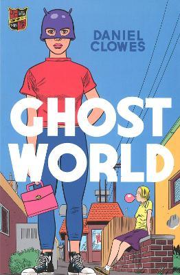 Ghost World - Clowes, Daniel