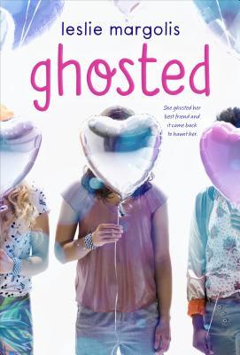 Ghosted - Margolis, Leslie