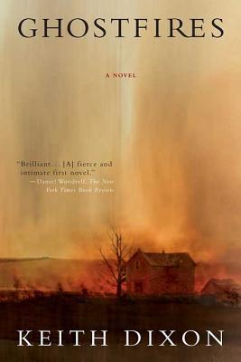 Ghostfires - Dixon, Keith