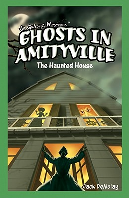 Ghosts in Amityville: The Haunted House - DeMolay, Jack