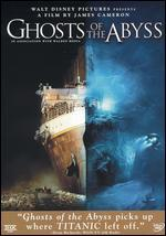 Ghosts of the Abyss [2 Discs]