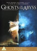 Ghosts of the Abyss - James Cameron