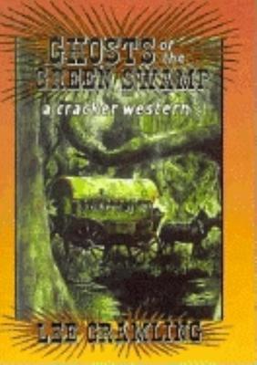 Ghosts of the Green Swamp - Gramling, Lee