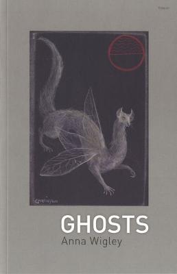 Ghosts - Wigley, Anna