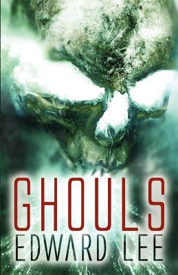 Ghouls - Lee, Edward, Capt., Jr.