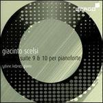 Giacinto Scelsi: Suite 9 & 10 per pianoforte