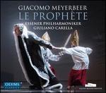 Giacomo Meyerbeer: Le Prophète