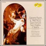 Giacomo Puccini: Il Trittico Highlights