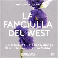 Giacomo Puccini: La Fanciulla del West - Anne Wilkens (mezzo-soprano); Carol Neblett (soprano); Eric Garrett (baritone); Francis Egerton (tenor);...