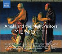 Gian Carlo Menotti: Amahl and the Night Visitors - Bart LeFan (baritone); Dean Anthony (tenor); Ike Hawkersmith (treble); Kevin Short (baritone);...