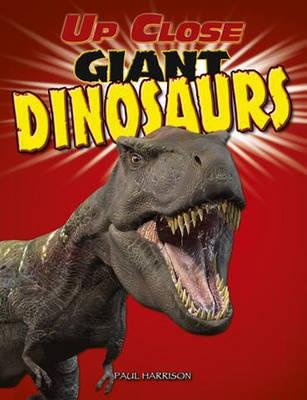 Giant Dinosaurs - Harrison, Paul