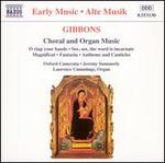Gibbons: Choral and Organ Music