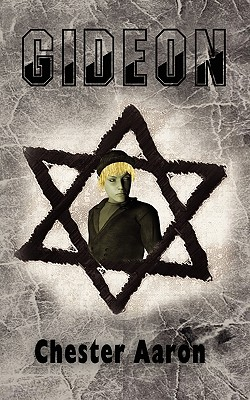 Gideon - Aaron, Chester