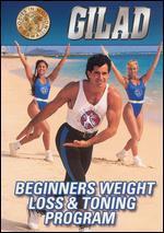 Gilad: Beginners Weight Loss & Toning Program