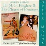 Gilbert & Sullivan: H.M.S. Pinafore & The Pirates of Penzance [1929/30 Recordings]