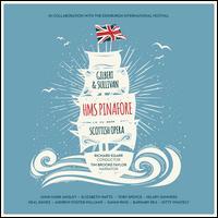 Gilbert & Sullivan: HMS Pinafore - Andrew Foster-Williams (vocals); Barnaby Rea (vocals); Elizabeth Watts (vocals); Gavan Ring (vocals);...