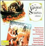 Gilbert & Sullivan: The Gondoliers; Ruddigore [1950 Recordings]