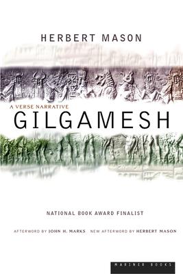 Gilgamesh: A Verse Narrative - Mason, Herbert