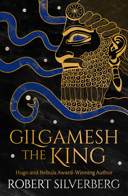 Gilgamesh the King - Silverberg, Robert