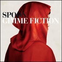 Gimme Fiction - Spoon