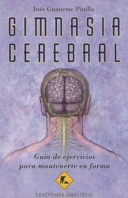 Gimnasia Cerebral - Guaneme Pinilla, Ines