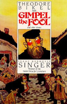 Gimpel the Fool - Singer, Isaac Bashevis