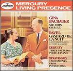 Gina Bachauer Plays Ravel, Debussy, Stravinsky