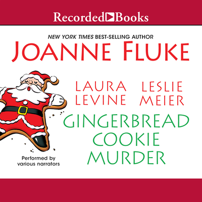 Gingerbread Cookie Murder - Toren, Suzanne (Narrator), and Meier, Leslie, and Levine, Laura